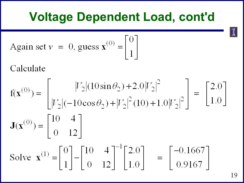 Voltage Dependent Load, cont d
