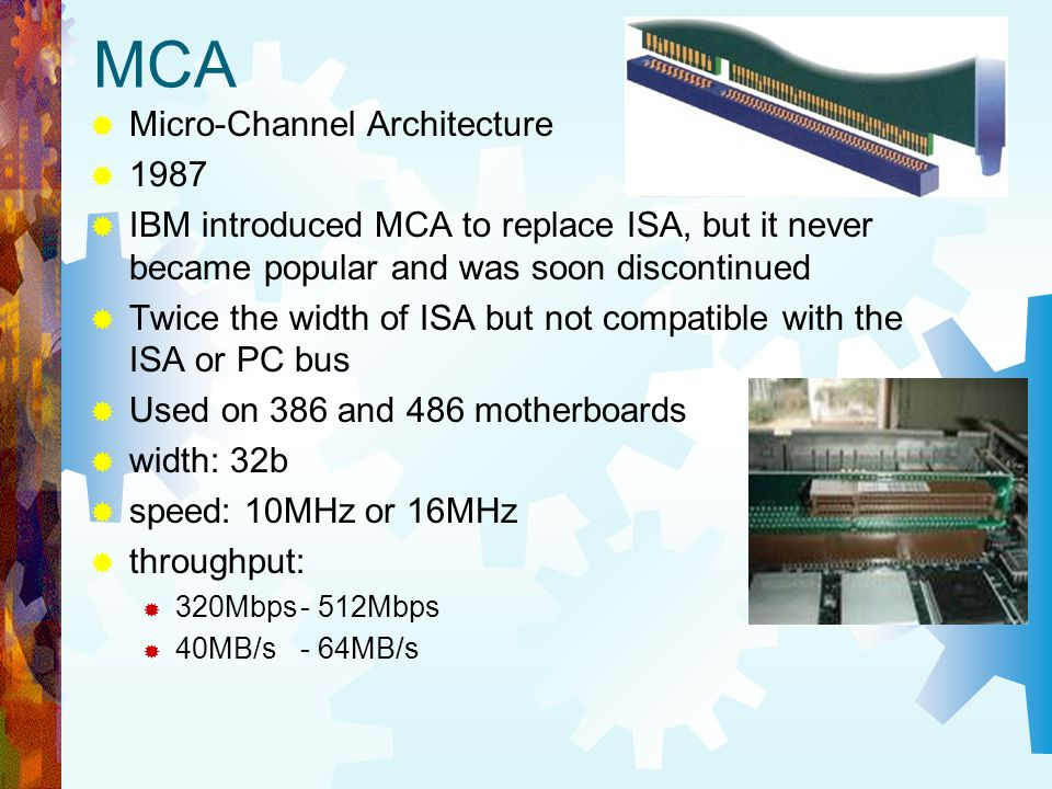 MCA Micro-Channel Architecture 1987