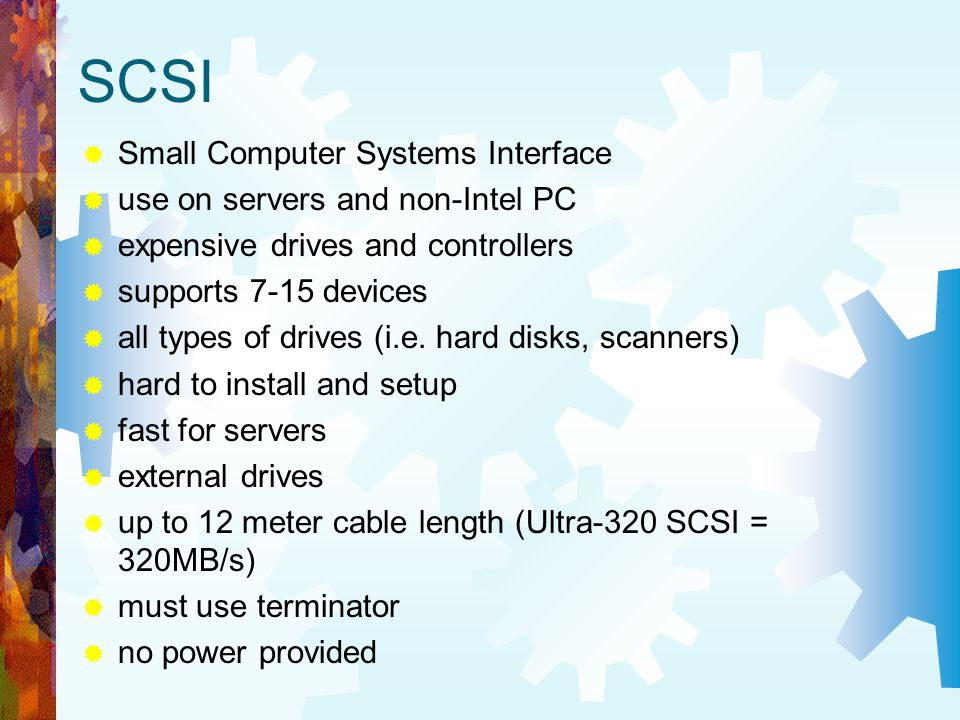 SCSI Small Computer Systems Interface use on servers and non-Intel PC