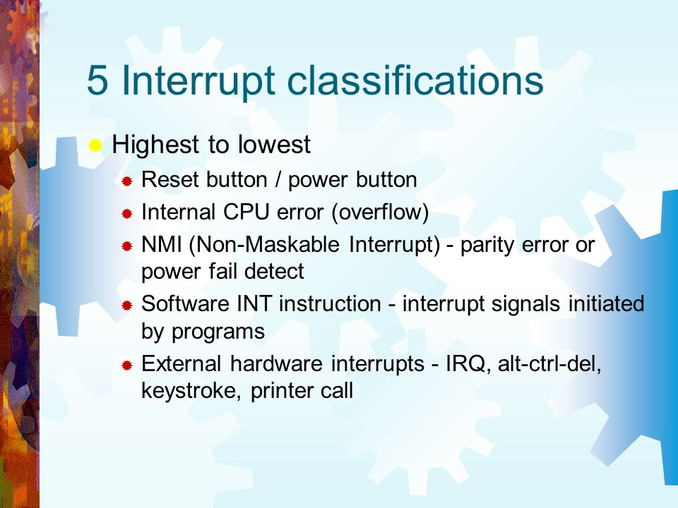 5 Interrupt classifications