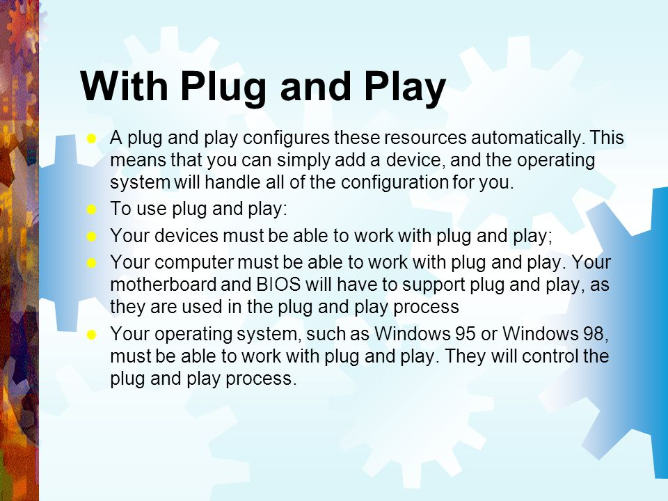 With Plug and Play