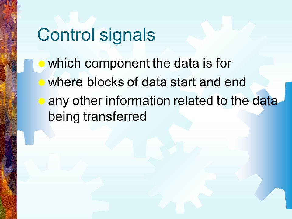 Control signals which component the data is for