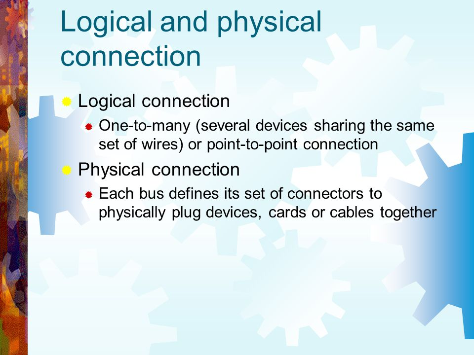 Logical and physical connection