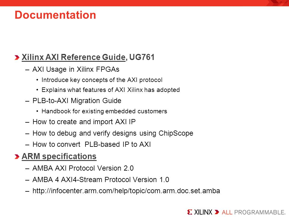 Documentation Xilinx AXI Reference Guide, UG761 ARM specifications