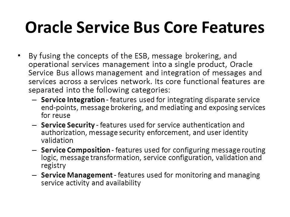Oracle Service Bus Core Features