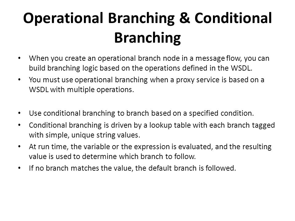 Operational Branching & Conditional Branching