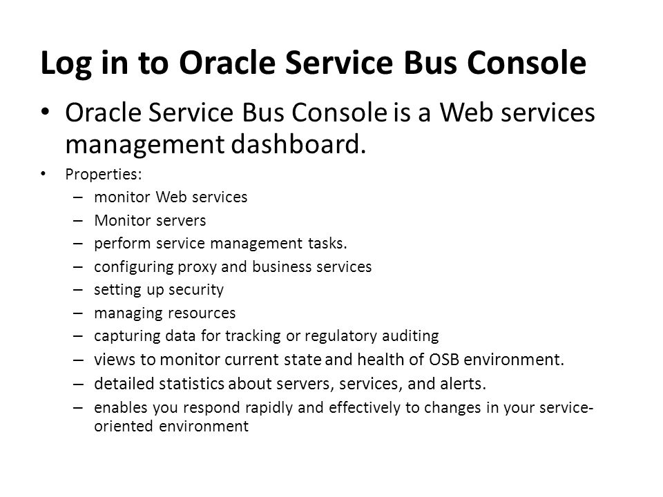 Log in to Oracle Service Bus Console