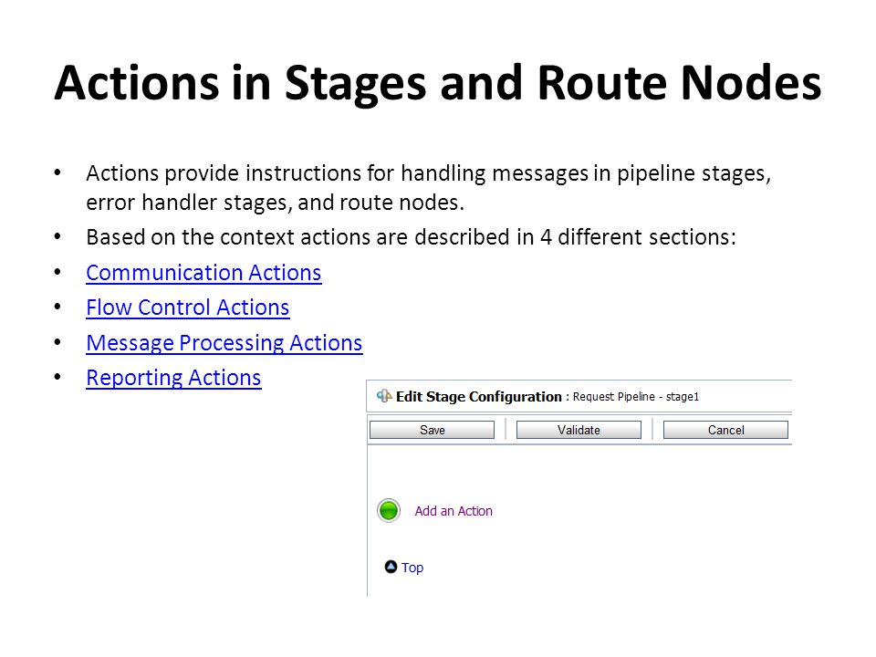 Actions in Stages and Route Nodes