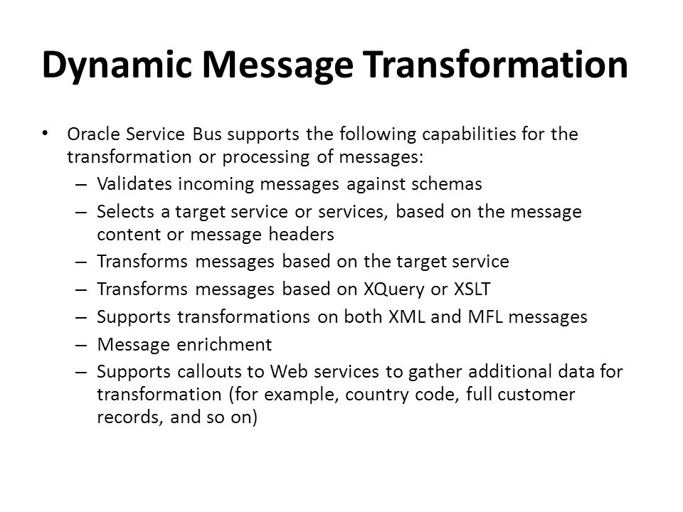 Dynamic Message Transformation