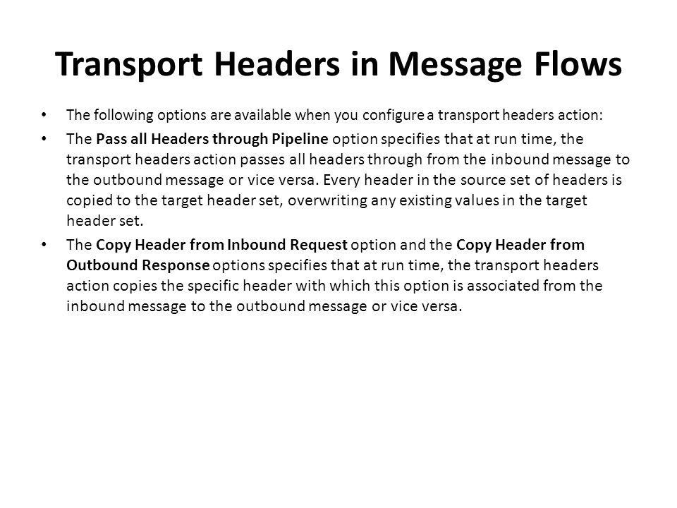 Transport Headers in Message Flows