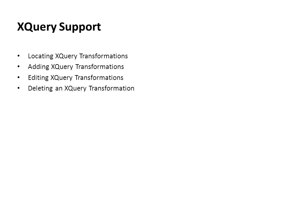 XQuery Support Locating XQuery Transformations