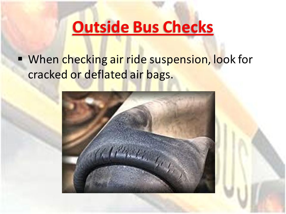 Bus Air Bags : Manitoba school bus pre trip inspection ppt video online