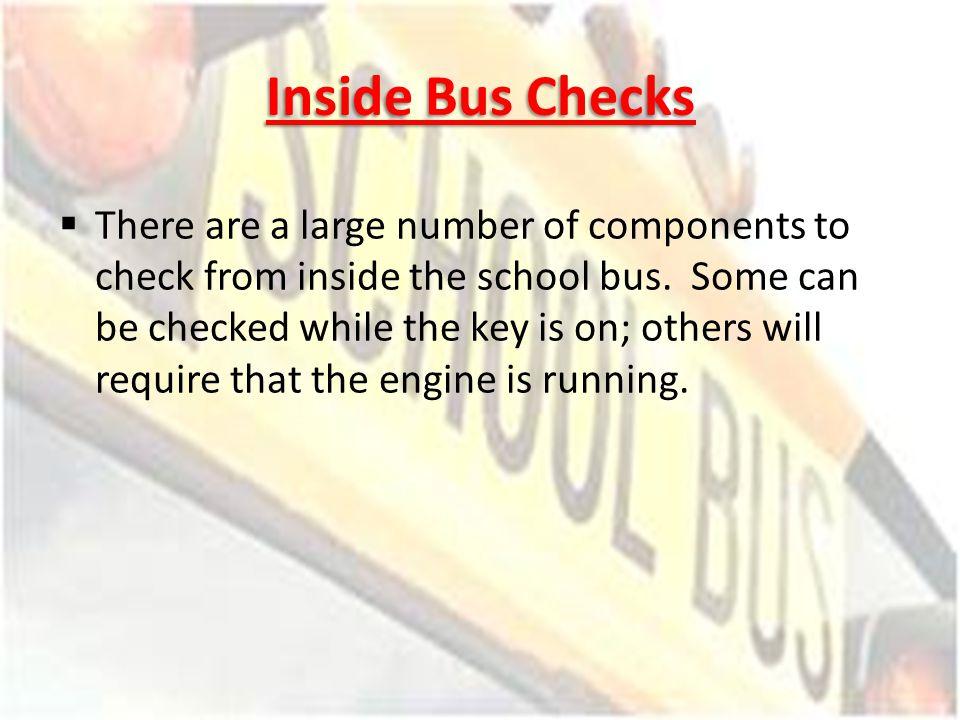 Inside Bus Checks