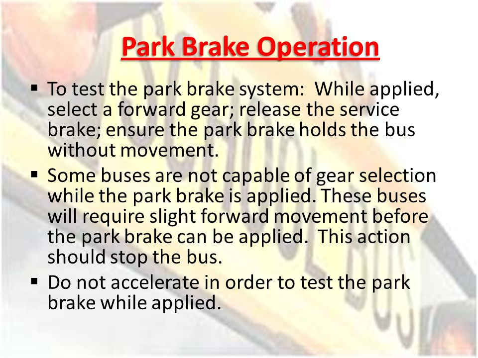 Park Brake Operation