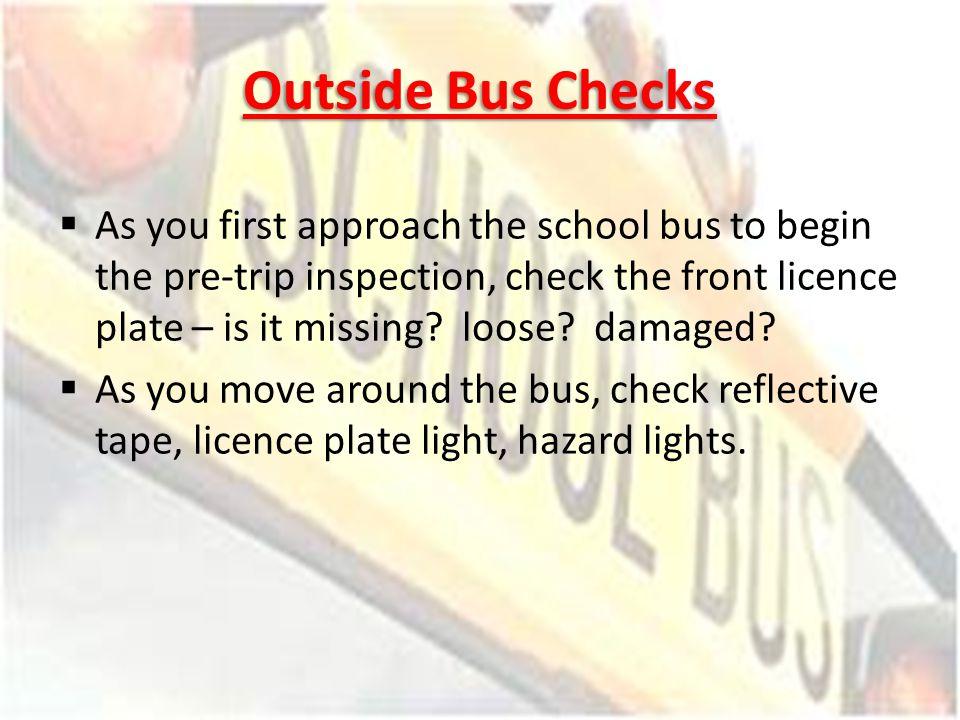 Outside Bus Checks