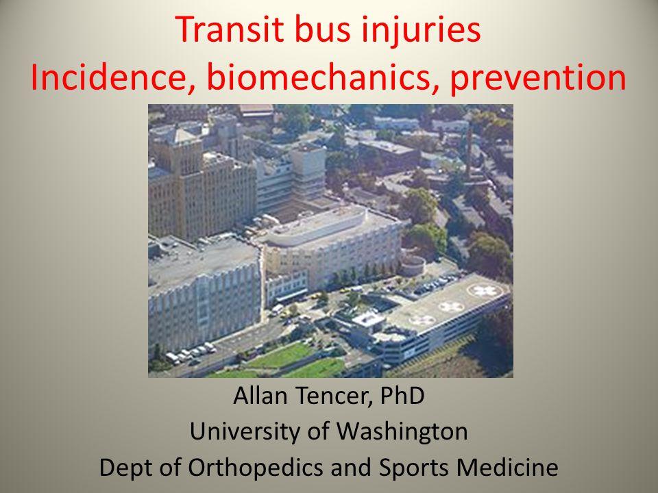 Transit bus injuries Incidence, biomechanics, prevention