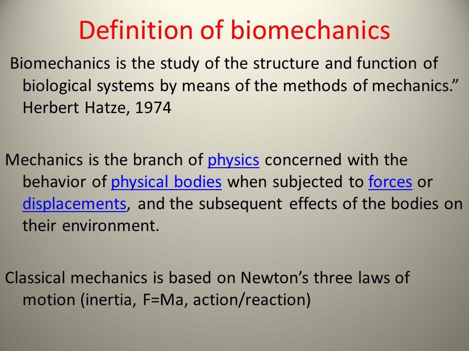Definition of biomechanics