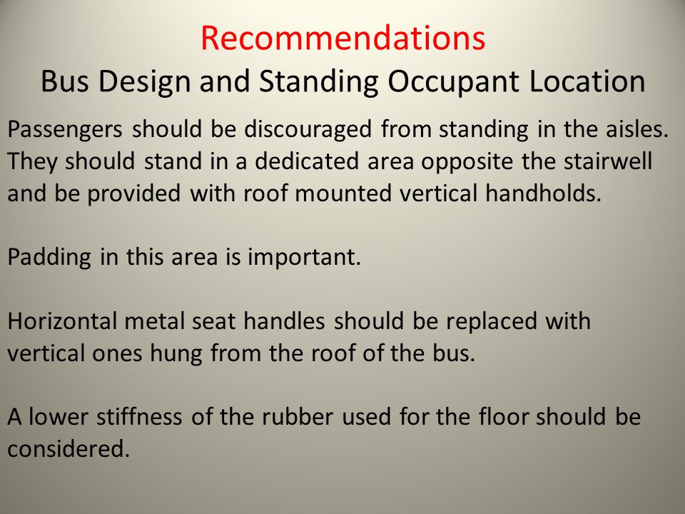Recommendations Bus Design and Standing Occupant Location