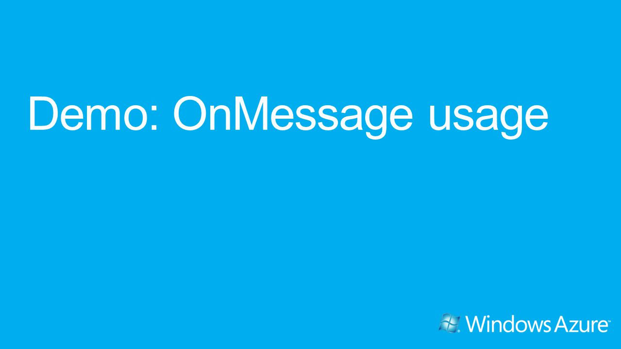 Demo: OnMessage usage