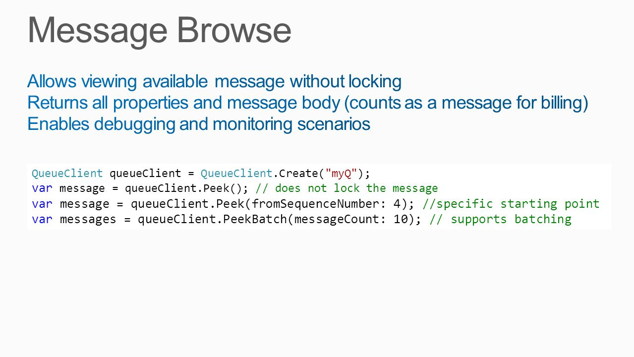 Message Browse Allows viewing available message without locking
