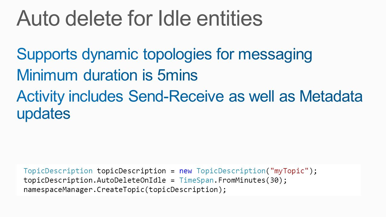 Auto delete for Idle entities