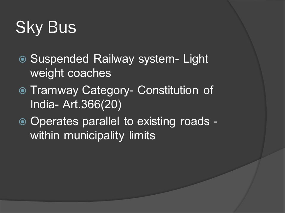 Sky Bus Suspended Railway system- Light weight coaches