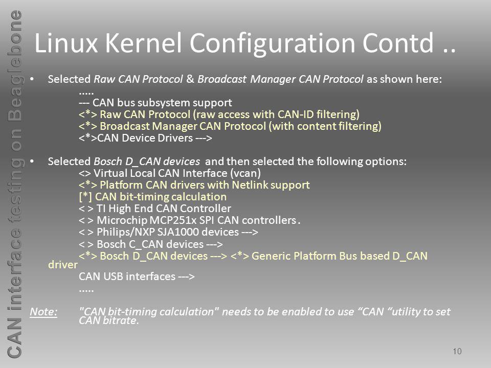 Linux Kernel Configuration Contd ..