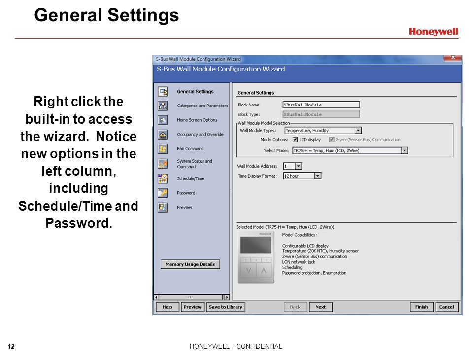 General Settings Right click the built-in to access the wizard. Notice new options in the left column, including Schedule/Time and Password.