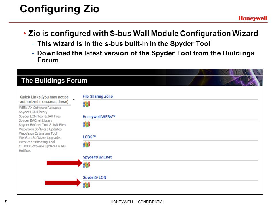 Configuring Zio Zio is configured with S-bus Wall Module Configuration Wizard. This wizard is in the s-bus built-in in the Spyder Tool.