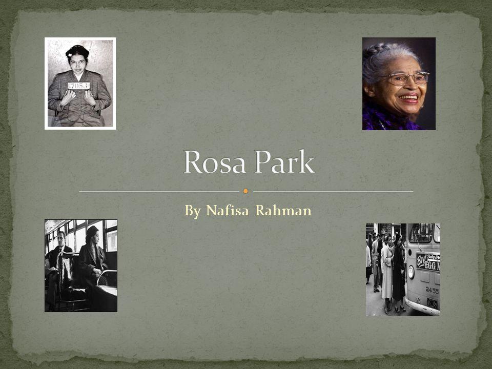 Rosa Park By Nafisa Rahman