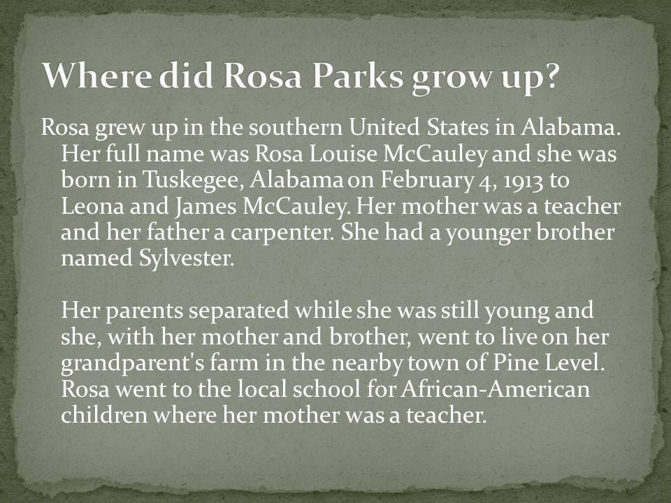Where did Rosa Parks grow up