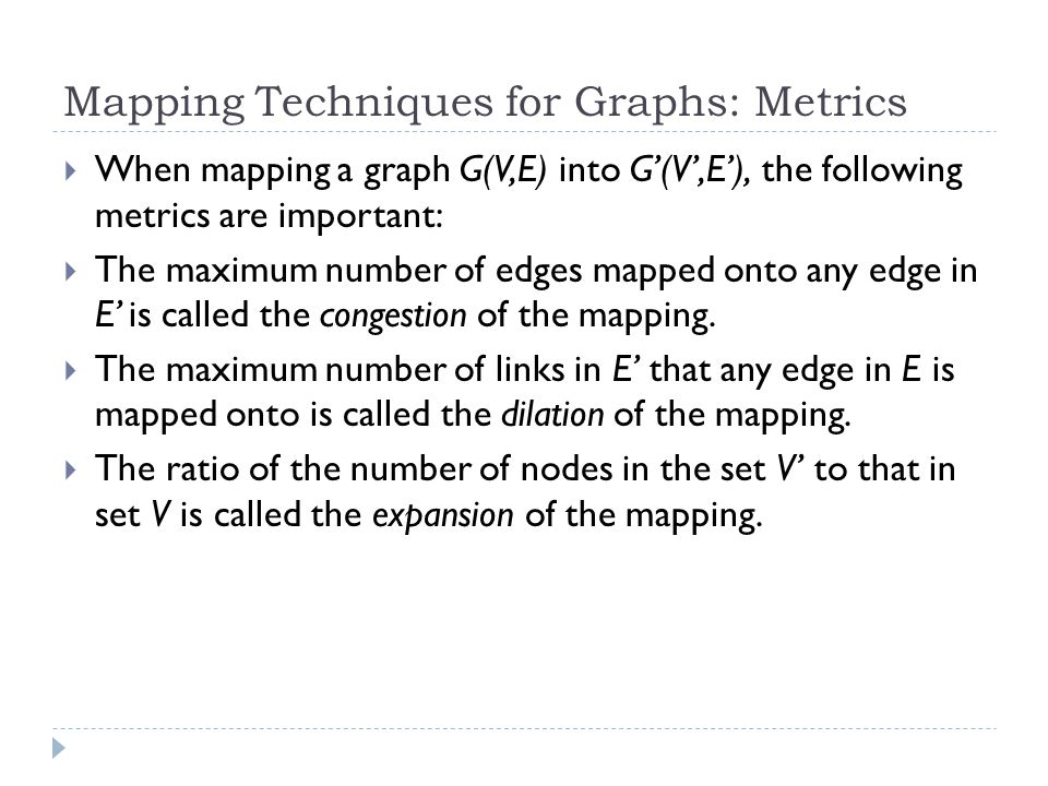 Mapping Techniques for Graphs: Metrics
