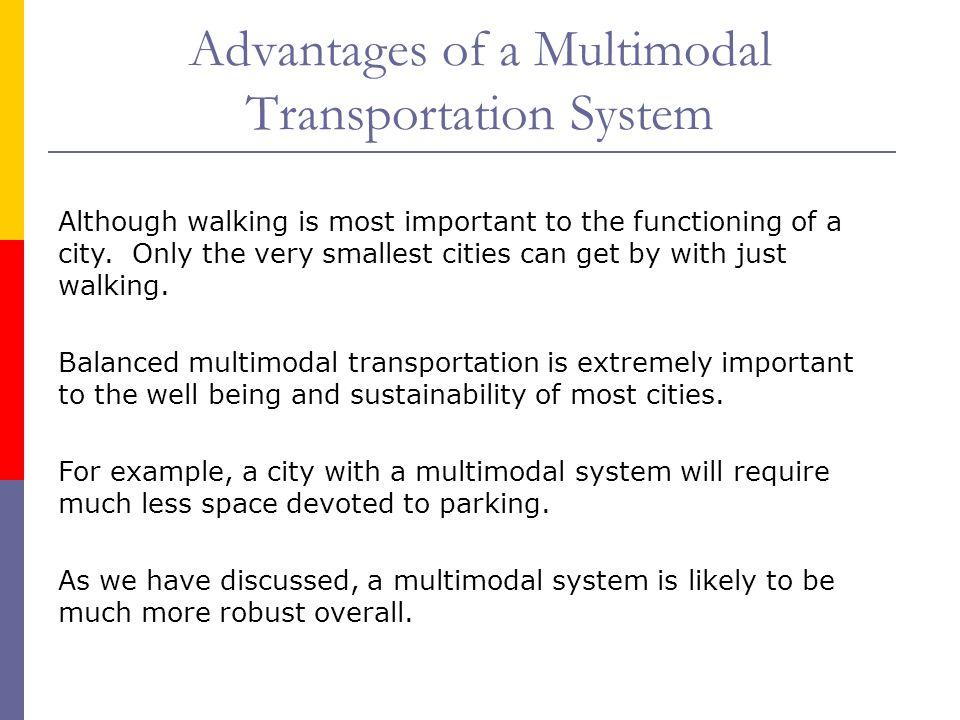 Advantages of a Multimodal Transportation System