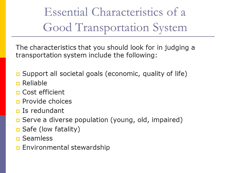 Essential Characteristics of a Good Transportation System