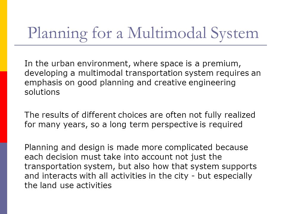 Planning for a Multimodal System