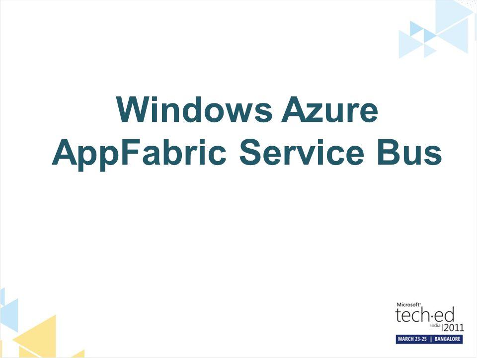 Windows Azure AppFabric Service Bus