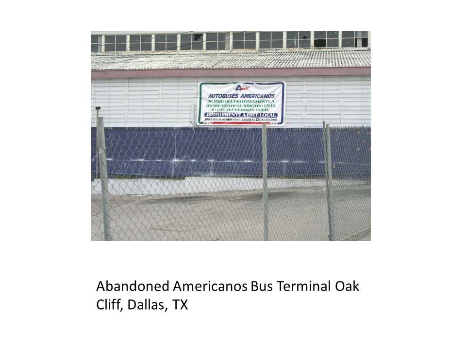 Abandoned Americanos Bus Terminal Oak Cliff, Dallas, TX