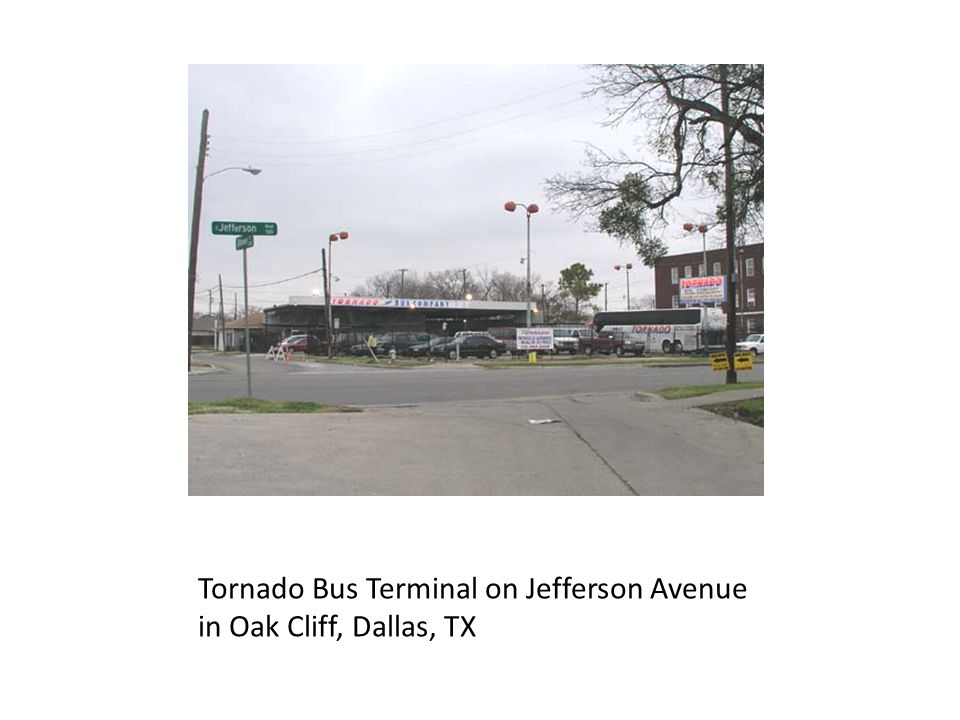 Tornado Bus Terminal on Jefferson Avenue in Oak Cliff, Dallas, TX