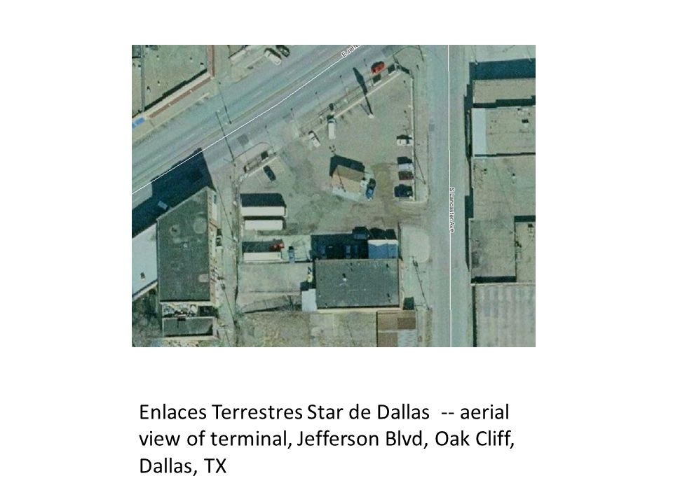 Enlaces Terrestres Star de Dallas -- aerial view of terminal, Jefferson Blvd, Oak Cliff, Dallas, TX