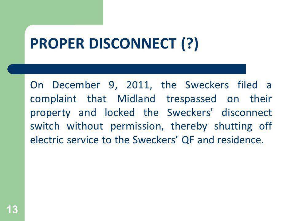 PROPER DISCONNECT ( )