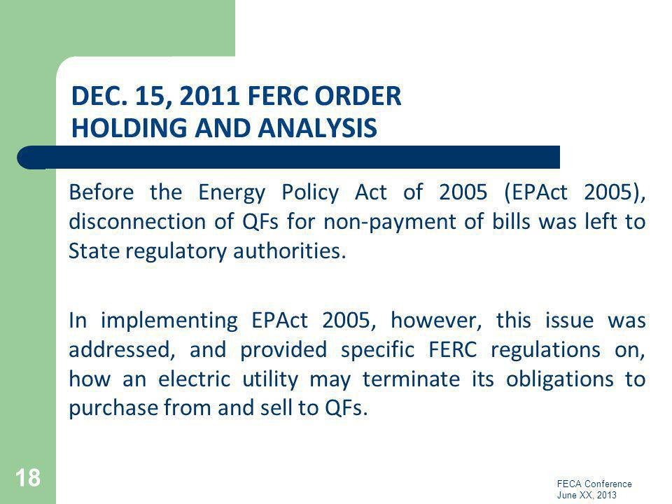 Dec. 15, 2011 FERC Order Holding and Analysis