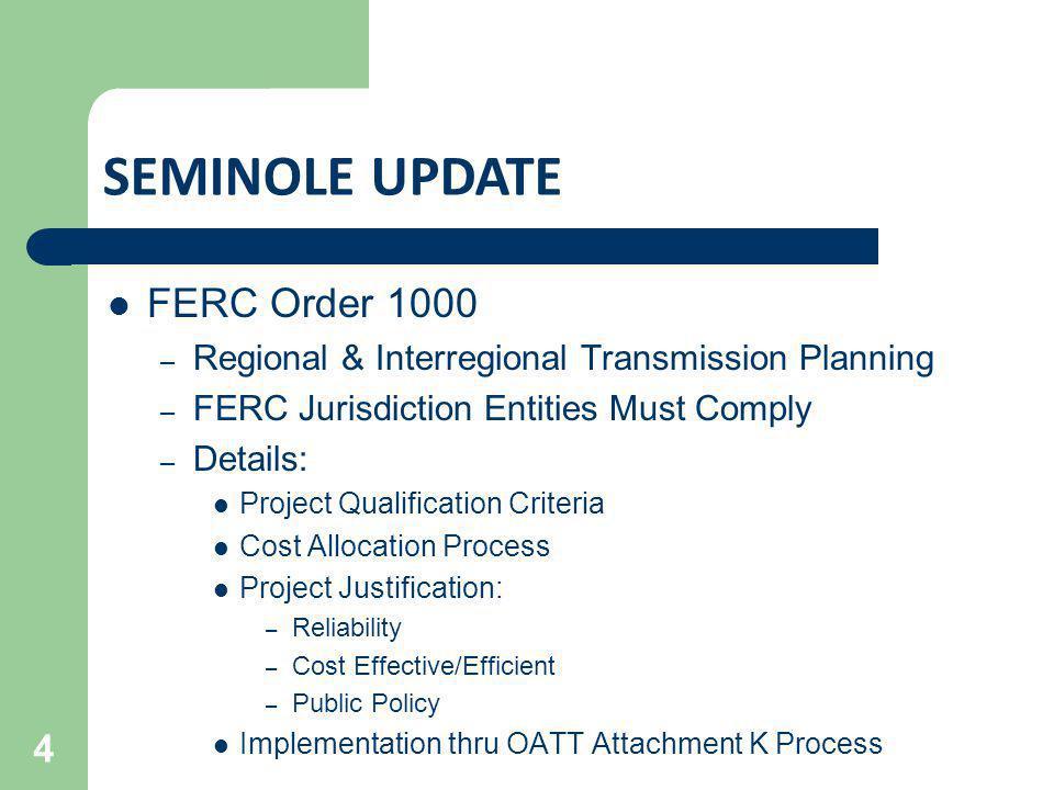 SEMINOLE UPDATE FERC Order 1000