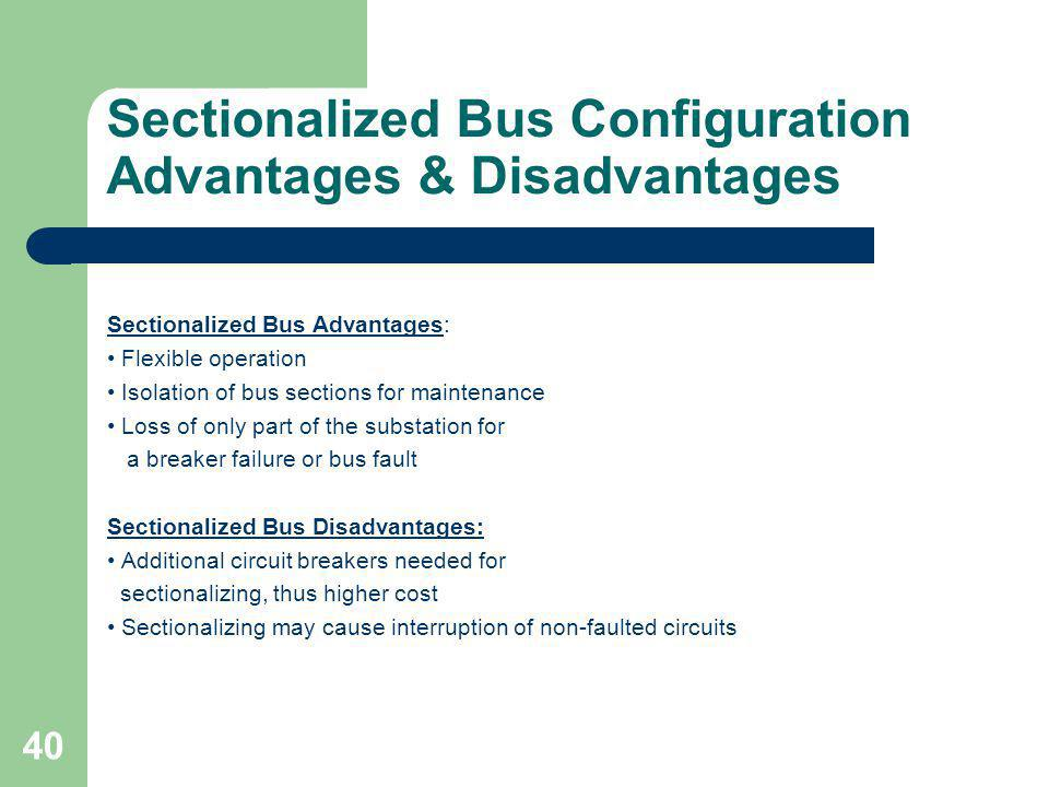Sectionalized Bus Configuration Advantages & Disadvantages