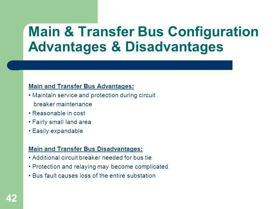 Main & Transfer Bus Configuration Advantages & Disadvantages