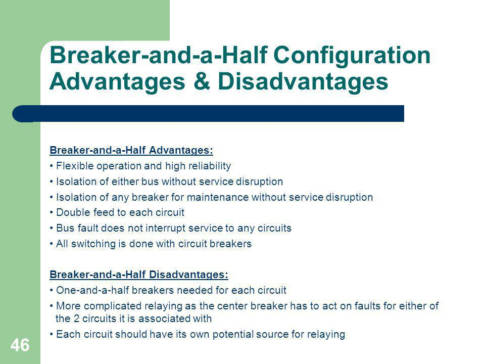 Breaker-and-a-Half Configuration Advantages & Disadvantages