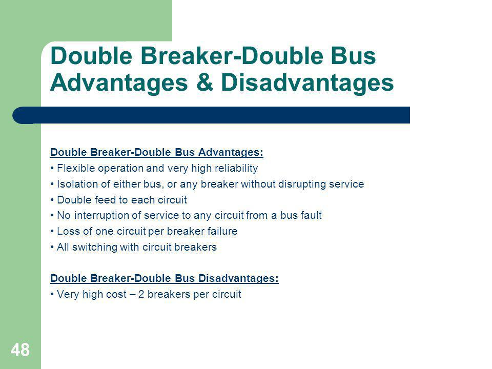 Double Breaker-Double Bus Advantages & Disadvantages
