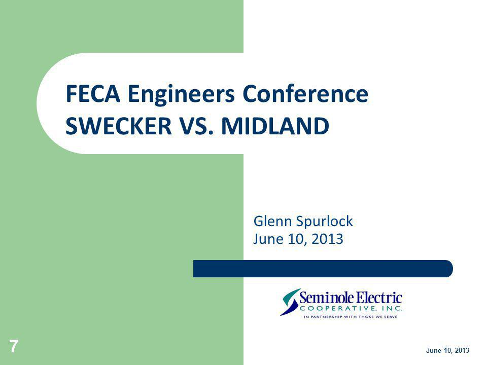 FECA Engineers Conference SWECKER VS. MIDLAND