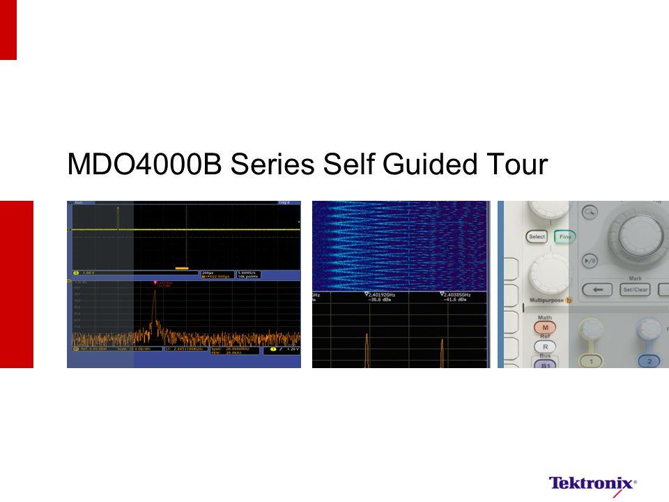 MDO4000B Series Self Guided Tour