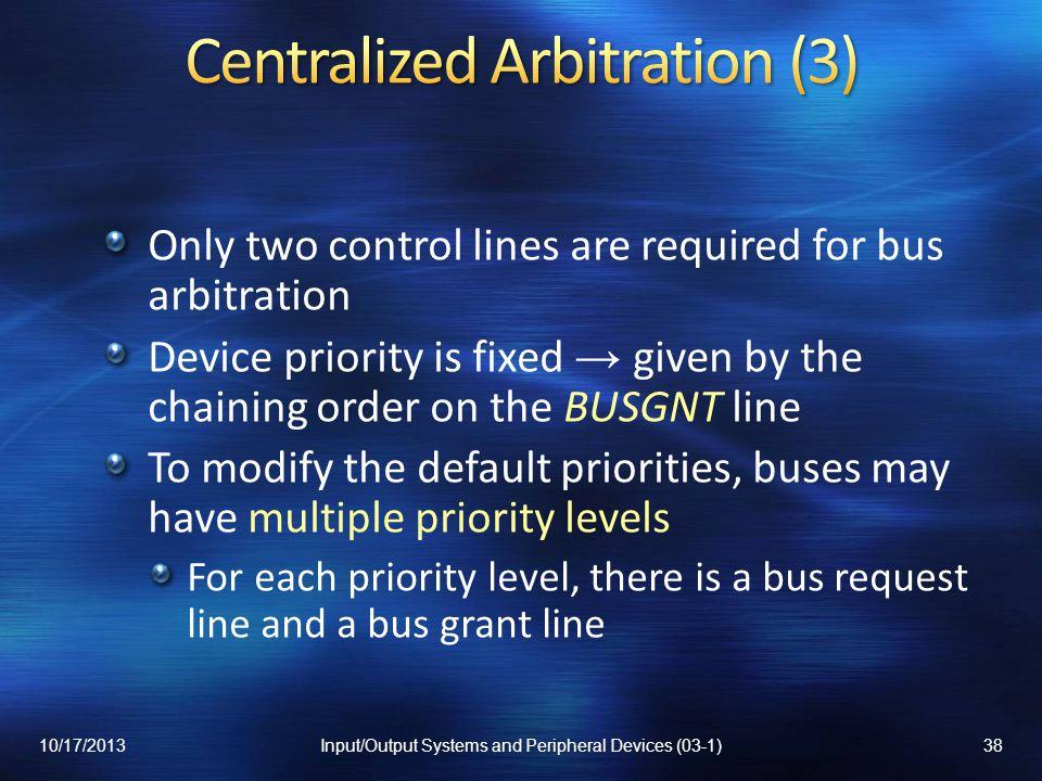 Centralized Arbitration (3)