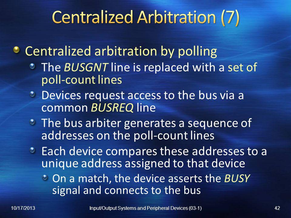 Centralized Arbitration (7)